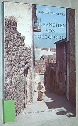 Franco Gagnetta: Die Banditen von Orgosolo