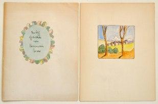 Zwölf Gedichte von Herman(n) Hesse. Eigenhändige Handschrift von (entgegen dem Titel) sieben Gedichten ergänzt durch je ein eigenhändiges farbiges Aquarell auf gefalteten Buttenbögen. (ca. Ende der 1930er Jahre). 10.000,– (Volkert, Traunstein)